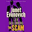 The Scam: A Fox and O'Hare Novel (       UNABRIDGED) by Janet Evanovich, Lee Goldberg Narrated by Scott Brick
