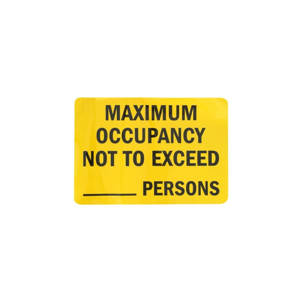 SmartSign Adhesive Vinyl Label, Legend Maximum Occupancy Not To Exceed ___ Persons, 7 high x 10 wide, Black on Yellow