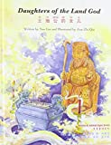 Xue Lin Daughters of the Land God (Stories of Animal Signs Series)