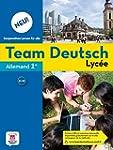 Allemand 1re Team Deutsch Lyc�e
