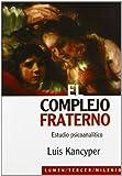 img - for El Complejo Fraterno. Estudio Psicoanalitico (Spanish Edition) book / textbook / text book