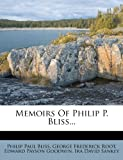 img - for Memoirs Of Philip P. Bliss... book / textbook / text book