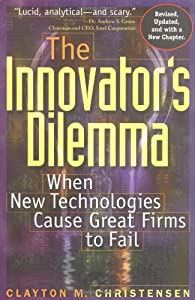 Cover of &quot;The Innovator's Dilemma: When N...