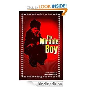 The Miracle Boy Olatunji Joan Olufolake and Olatunji Ayodele