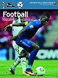 Football: Histoire d'une passion