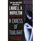 A Caress of Twilight (Meredith Gentry, Book 2) ~ Laurell K. Hamilton