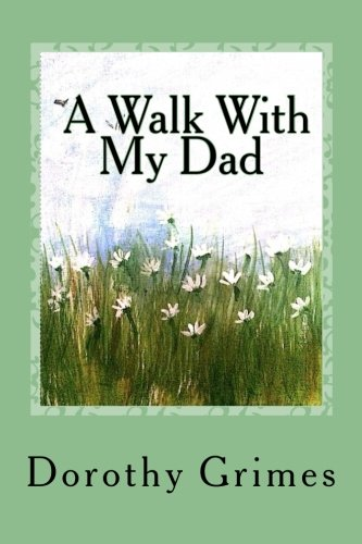 A Walk With My Dad