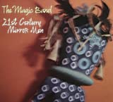 21st Century Mirror Men by Magic Band (2005-09-19)