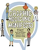 img - for Graphic Medicine Manifesto book / textbook / text book