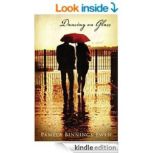 Dancing on Glass: A Novel