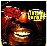 echange, troc Curtis Mayfield - Live in Europe