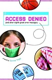 img - for Access Denied (and other eighth grade error messages) by Denise Vega (2009-07-01) book / textbook / text book