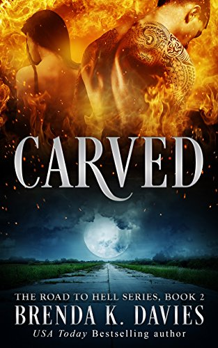 carved-the-road-to-hell-series-book-2