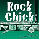Rock Chick Rescue | Kristen Ashley