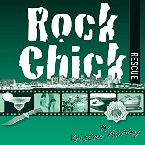 Rock Chick Rescue Hörbuch
