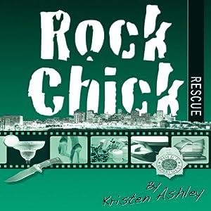 Rock Chick Rescue | [Kristen Ashley]