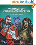 Writing for Video Game Genres: From F...