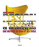 echange, troc Agnès Zamboni - Design & designers : Une histoire du beau et de l'utile