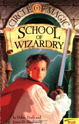 School of Wizardry (Circle of Magic, Book 1)