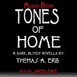 Tones of Home | Thomas A. Erb