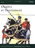 Knights at Tournament (Elite) (0850458366) by Gravett, Christopher