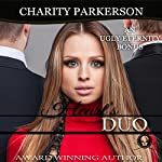 Heart's Duo: Ugly Eternity Book 4 | Charity Parkerson