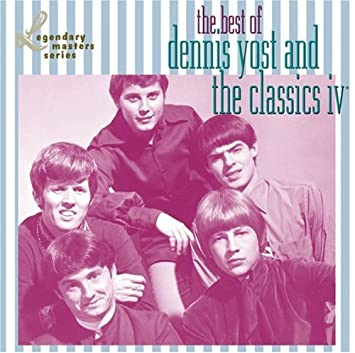 Best of Dennis Yost & The Classics 4