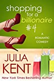 Shopping for a Billionaire 4 (Shopping for a Billionaire series) (English Edition)