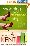 Shopping for a Billionaire 4 (Shopping for a Billionaire series)