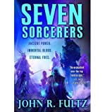 [ SEVEN SORCERERS (BOOKS OF THE SHAPER #3) ] By Fultz, John R ( Author) 2013 [ Paperback ]