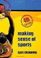 Making Sense of Sports by Cashmore