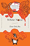 Image of White Noise: (Penguin Orange Collection)