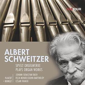 Albert Schweitzer Plays Organ Works (1935-1952)