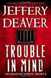 Trouble in Mind: The Collected Stories, Volume 3