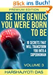Be The Genius You Were Born To Be: 10...