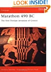 Marathon 490 BC: The First Persian Wa...