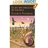 Le jeu des coquilles de Nautilus (French Edition)