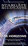 img - for STARGATE SG-1 & STARGATE ATLANTIS: Far Horizons (SGX-01) book / textbook / text book