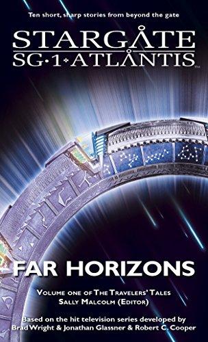 Jo Graham - STARGATE SG-1 STARGATE ATLANTIS: Far Horizons: Volume one of the Travelers' Tales (STARGATE SG-1 STARGATE ATLANTIS Travelers' Tales)