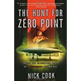 The Hunt for Zero Point: Inside the Classified World of Antigravity Technologyby Nick Cook