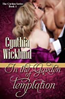 In the Garden of Temptation (The Garden Series Book 1)