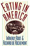 Eating In America (0880013990) by Root, Waverly