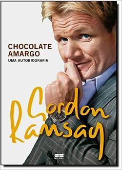 Chocolate Amargo: Uma Autobiografia (Em Portugues do