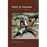 Music in Nuristan: Traditional Music from Afghanistan (Jutland Archaeological Society Publications)