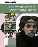 img - for Credo: The Promised One: Servant and Saviour book / textbook / text book