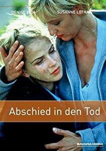 Abschied In Den Tod Film