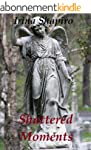Shattered Moments (The Hands of Time:...