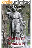 Shattered Moments (The Hands of Time: Book 5)