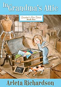 In Grandma's Attic by Arleta Richardson ebook deal