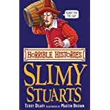 The Slimy Stuarts (Horrible Histories)by Terry Deary